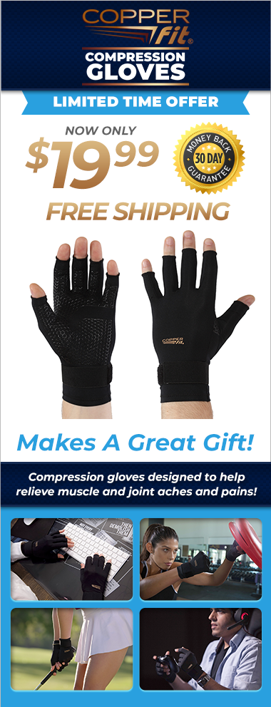 Order Copper Fit® Compression Gloves Now!